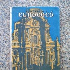 Libros de segunda mano: EL ROCOCO -- CIRICI PELLICER -- COLECCION ESTUDIO -- SEIX BARRAL 1948 --. Lote 211413706