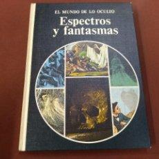 Libros de segunda mano: EL MUNDO DE LO OCULTO - ESPECTROS Y FANTASMAS - FRANK SMYTH - EDITORIAL NOGUER - ES4. Lote 211418765