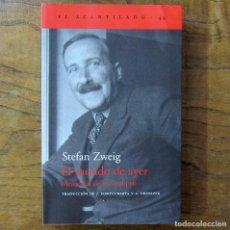 Libros de segunda mano: STEFAN ZWEIG - EL MUNDO DE AYER, MEMORIAS DE UN EUROPEO - 2004. Lote 211426692