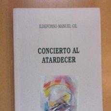 Libros de segunda mano: CONCIERTO AL ATARDECER / ILDEFONSO MANUEL GIL / 1992. GOBIERNO DE ARAGÓN. Lote 211432800