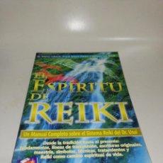 Libri di seconda mano: EL ESPIRITU DEL REIKI UN MANUAL COMPLETO SOBRE EL SISTEMA REIKI DEL DR. USUI. Lote 211441250
