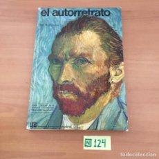 Libros de segunda mano: EL AUTORRETRATO. Lote 211449914