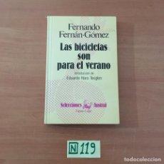 Libros de segunda mano: LAS BICICLETAS SON PARA EL VERANO. Lote 211454872