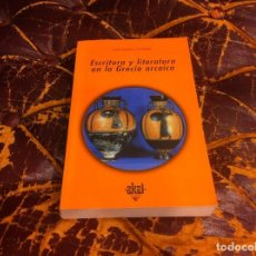 Libros de segunda mano: JUAN SIGNES CODOÑER. ESCRITURA Y LITERATURA EN LA GRECIA ARCAICA. ED. AKAL, 2004. Lote 211457284