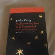 Libros de segunda mano: MOMENTOS ESTELARES DE LA HUMANIDAD STEFAN ZWEIG . ACANTILADO N°64. Lote 211468195