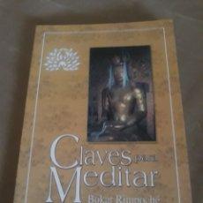 Libros de segunda mano: CLAVES PARA MEDITAR . BOKAR RIMPOCHE .EDICIONES DHARMA. Lote 211474314
