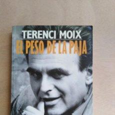 Libros de segunda mano: EL CINE DE LOS SÁBADOS (MEMORIAS - EL PESO DE LA PAJA I) - TERENCI MOIX. Lote 211488700