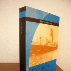 Libros de segunda mano: MONTSERRAT JULIÓ: VIDA ENDINS. CRÒNICA D'UN EXILI A XILE (VIENA, 2003) PERFECTE ESTAT. RAR.. Lote 211490229