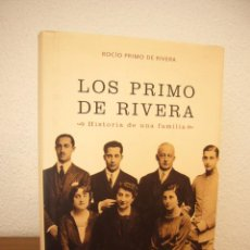 Libros de segunda mano: LOS PRIMO DE RIVERA. HISTORIA DE UNA FAMILIA (LA ESFERA DE LOS LIBROS, 2003) ROCÍO PRIMO DE RIVERA. Lote 211494159