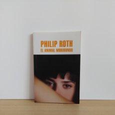 Libros de segunda mano: EL ANIMAL MORIBUNDO PHILIP ROTH. Lote 211498021