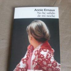 Libros de segunda mano: NO HE SALIDO DE MI NOCHE . ANNIE ERNAUX . CABARET VOLTAIRE.. Lote 211568099