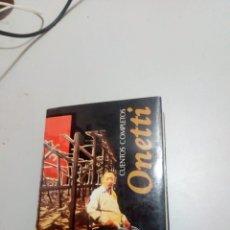 Libros de segunda mano: ONETTI. Lote 211569965