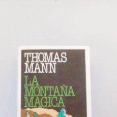 Libros de segunda mano: LA MONTAÑA MÁGICA. Lote 211573645