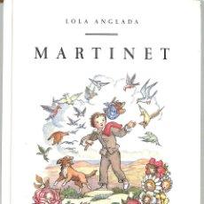 Libros de segunda mano: MARTINET - LOLA ANGLADA - EDICIONS PROA. Lote 211576815