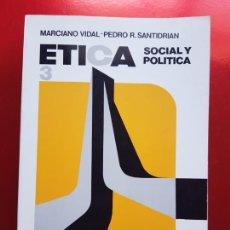 Libros de segunda mano: LIBRO-ÉTICA SOCIAL Y POLÍTICA 3-MARCIANO VIDAL+PEDRO R.SANTIDRIÁN-BUEN ESTADO-VER FOTOS. Lote 211577401