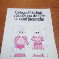 Libri di seconda mano: BIOLOGÍA, PSICOLOGÍA Y SOCIOLOGÍA DEL NIÑO EN EDAD PREESCOLAR. CEAC. EST9B5. Lote 211603030