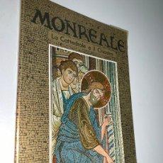 Libros de segunda mano: MONREALE LA CATTEDRALE E IL CHIOSTRO----STEFANO GIORDANO. Lote 211608527