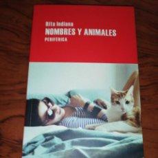 Libros de segunda mano: RITA INDIANA , NOMBRES Y ANIMALES. Lote 211614110