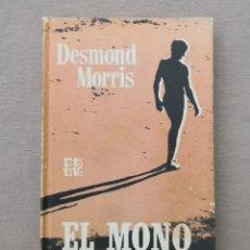 Libros de segunda mano: EL MONO DESNUDO DESMOND MORRIS. Lote 211627776