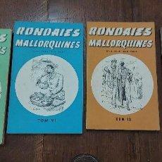 Libros de segunda mano: RONDAIES MALLORQUINES. D'EN JORDI DES RACÓ. TOM V,VI. IX I XVI. PALMA DE MALLORCA 1972. Lote 211630039
