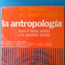 Libros de segunda mano: LA ANTROPOLOGIA. Lote 211673729