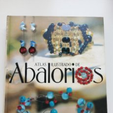 Libros de segunda mano: ATLAS ILUSTRADO DE ABALORIOS (SUSAETA). Lote 211680413