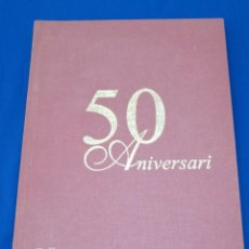 Libros de segunda mano: LIBRO FALLA TOMASOS - CARLES CERVERA 50 ANIVERSARIO. Lote 211720428