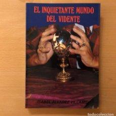 Libros de segunda mano: EL INQUIETANTE MUNDO DEL VIDENTE. ISABEL ALVAREZ VILLAMIL. EDICIONES OBELISCO.. Lote 211721945