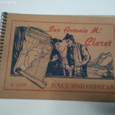 Libros de segunda mano: SAN ANTONIO MARÍA CLARET Y LOS EXCURSIONISTAS. Lote 211730425