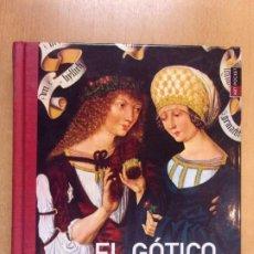 Libros de segunda mano: EL GÓTICO / CLEMENS SCHMIDLIN - CAROLINE EVA GERNER / 2008. H.F. ULLMANN. Lote 211757212