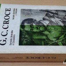 Libros de segunda mano: G C CROCE - BERTOLDO BERTOLDINO Y CACASENNO - BILINGUES ERASMO BOSCH / W-304. Lote 211805105
