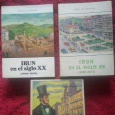 Libros de segunda mano: IRÚN EN EL SIGLO XX -- EMILIO NAVAS ... 3 TOMOS. COMPLETO. Lote 211809468