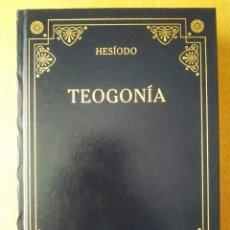 Libros de segunda mano: TEOGONÍA, POR HESÍODO (BIBLIOTECA GREDOS/RBA, 2006). 328 PÁGINAS CON CUBIERTAS EN PIEL.. Lote 211886430