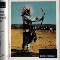 Libros de segunda mano: DEE BROWN : ENTERRAD MI CORAZÓN EN WOUNDED KNEE (CÍRCULO, 1990) TAPA DURA - CON FOTOGRAFÍAS. Lote 211911122