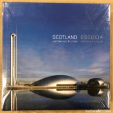 Libros de segunda mano: ESCOCIA, HISTORIA Y FUTURO / SCOTLAND, HISTORY AND FUTURE. EDITA IBERDROLA. NUEVO, CON PRECINTO. Lote 126173895