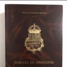 Libros de segunda mano: NOBLEZA DE ANDALUCÍA ARGOTE DE MOLINA, EDICIÓN DE LUJO DE 1991. HERÁLDICA Y GENEALOGÍA. Lote 211946480