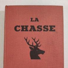 Libros de segunda mano: LA CHASSE - VILLENAVE, G.M. - ED. LAROUSSE - 1954, PARIS. Lote 211968440
