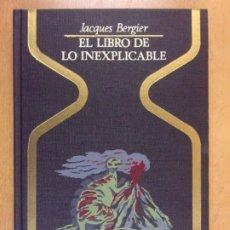 Livres d'occasion: EL LIBRO DE LO INEXPLICABLE / JACQUES BERGIER / 2ª EDICIÓN 1975. PLAZA & JANES. Lote 211970047