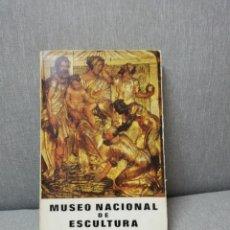 Libros de segunda mano: MUSEO NACIONAL DE ESCULTURA VALLADOLID POR FEDERICO WATTENBERG. Lote 212004046