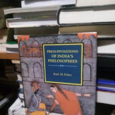 Libros de segunda mano: PRESUPPOSITIONS OF INDIA´S PHILOSOPHIES, KARL H. POTTER. Lote 212007912