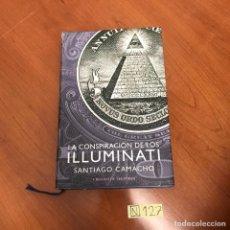 Libros de segunda mano: LA CONSPIRACIÓN DE LOS ILUMINATI. Lote 212047400