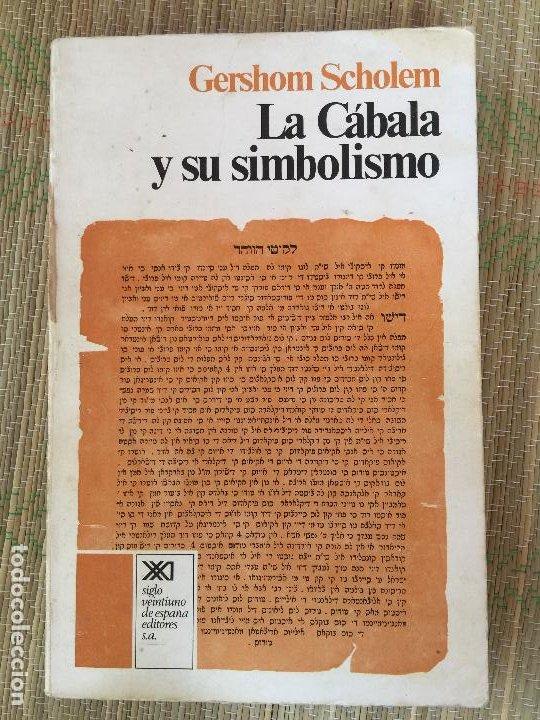 LA CABALA Y SU SIMBOLISMO - GERSHOM SCHOLEM - SIGLO XXI EDITORES (Libros de Segunda Mano - Parapsicología y Esoterismo - Otros)