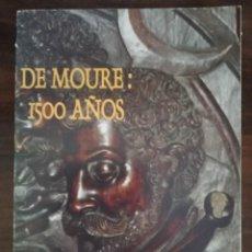 Libros de segunda mano: DE MOURE: 1500 AÑOS. JUAN LUIS MOURE ROJAS. 1ª EDIC.. Lote 212091166