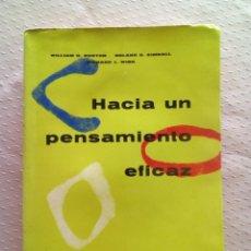 Libros de segunda mano: HACIA UN PENSAMIENTO EFICAZ- BURTON/ KIMBALL. Lote 212107162