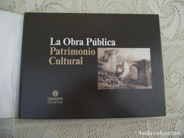 Libros de segunda mano: LA OBRA PUBLICA PATRIMONIO CULTURAL - CATALOGO EXPOSICIÓN MUSEO ARQUEOLÓGICO NACIONAL,1986 - Foto 4 - 212121108