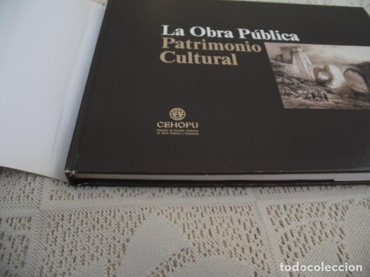 Libros de segunda mano: LA OBRA PUBLICA PATRIMONIO CULTURAL - CATALOGO EXPOSICIÓN MUSEO ARQUEOLÓGICO NACIONAL,1986 - Foto 5 - 212121108