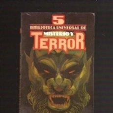 Libros de segunda mano: BIBLIOTECA UNIVERSAL DE MISTERIO Y TERROR 5. Lote 56163946