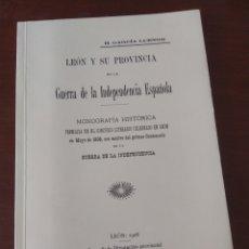 Libros de segunda mano: LEÓN Y SU PROVINCIA EN LA GUERRA DE LA INDEPENDENCIA ESPAÑOLA HA GARCÍA LUENGO 1908. Lote 212194685