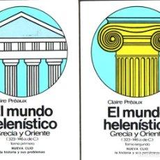 Libros de segunda mano: LABOR NUEVA CLÍO Nº 6 Y 6BIS: PREAUX - EL MUNDO HELENÍSTICO (1984). Lote 212199341