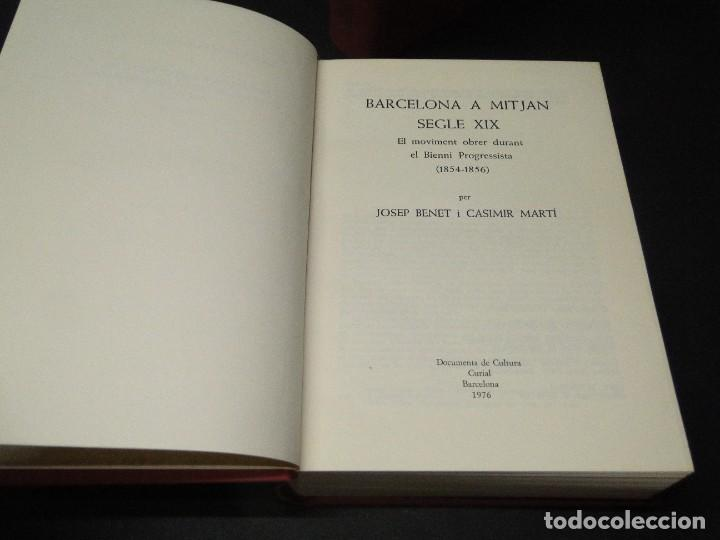 Libros de segunda mano: Barcelona a mitjan segle XIX.- (2 VOL. OBRA COMPLETA) .Josep Benet i Casimir Martí - Foto 3 - 212229190